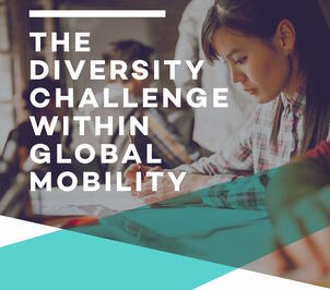 The Diversity Challenge Within Global Mobility – Download Our New White Paper