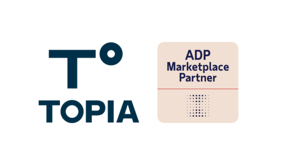 Topia Integration For ADP®: Automating Payroll Compliance For Traveling Employees And Distributed Workforces